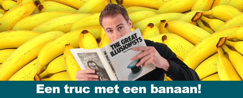 goocheltruc 19 truc met banaan